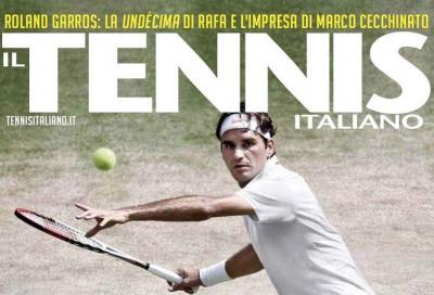 Il Tennis Italiano di luglio è in edicola!